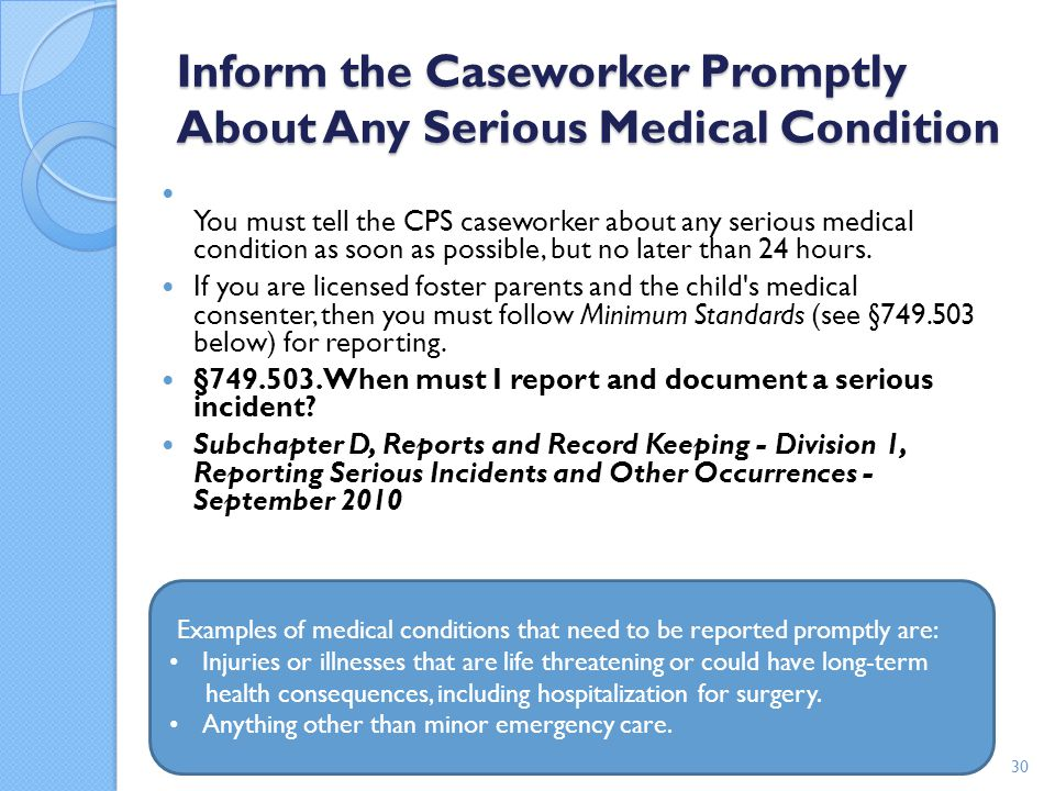Inform the Caseworker Promptly About Any Serious Medical Condition