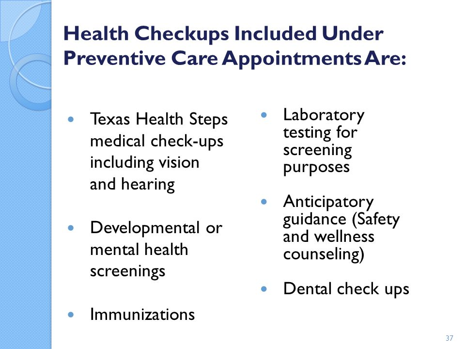 Health Checkups Included Under Preventive Care Appointments Are: