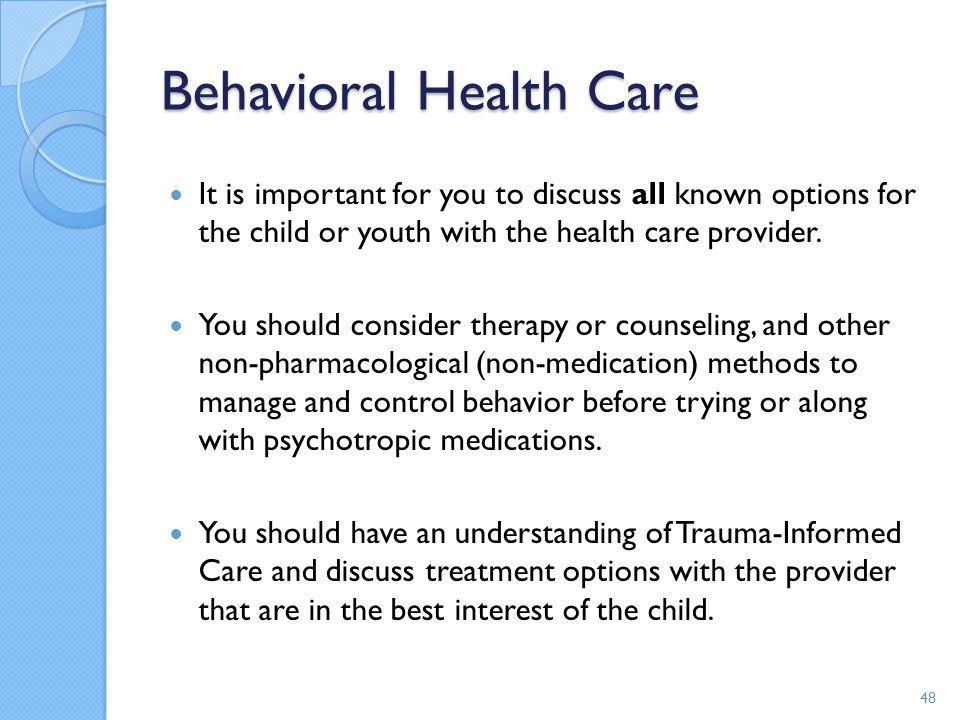 Behavioral Health Care