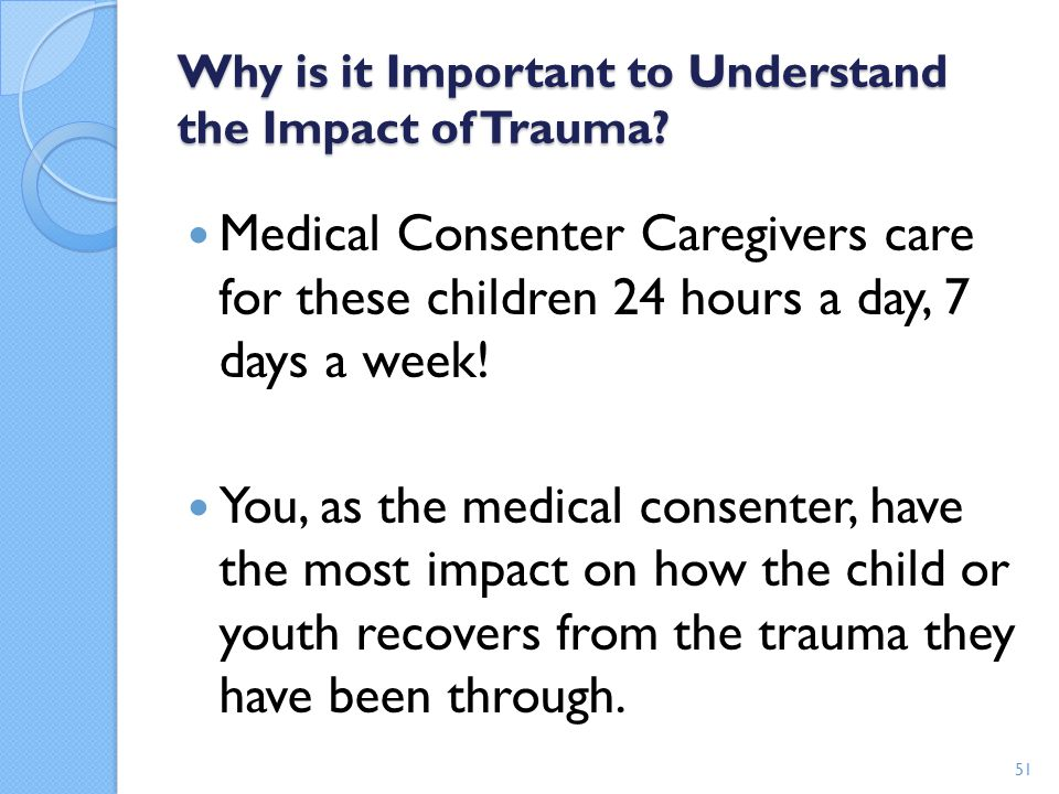Why is it Important to Understand the Impact of Trauma