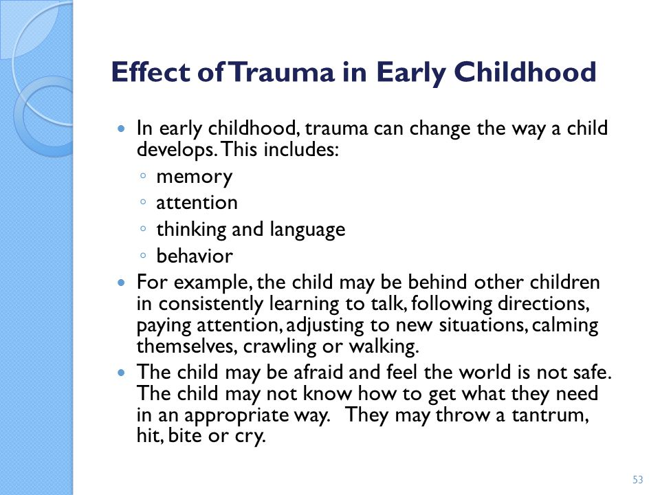 Effect of Trauma in Early Childhood