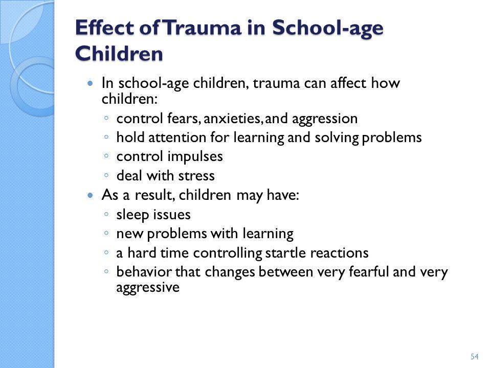Effect of Trauma in School-age Children