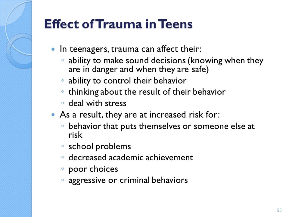 Effect of Trauma in Teens