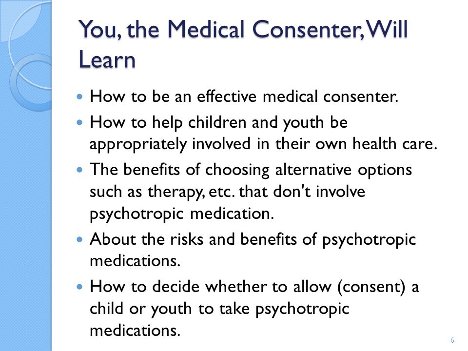 You, the Medical Consenter, Will Learn