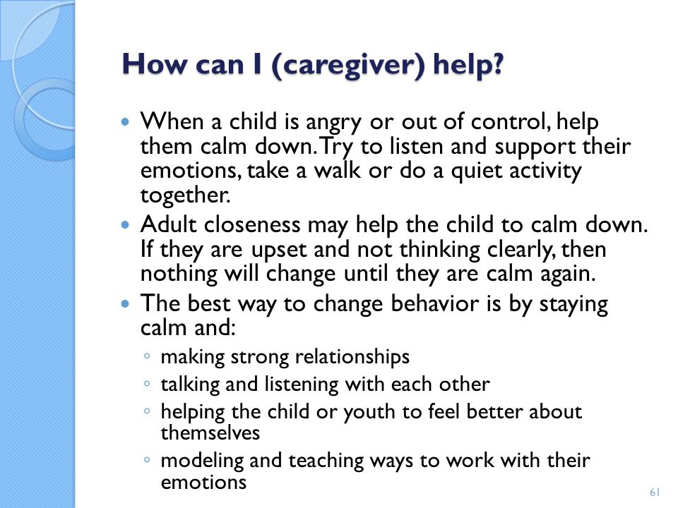 How can I (caregiver) help