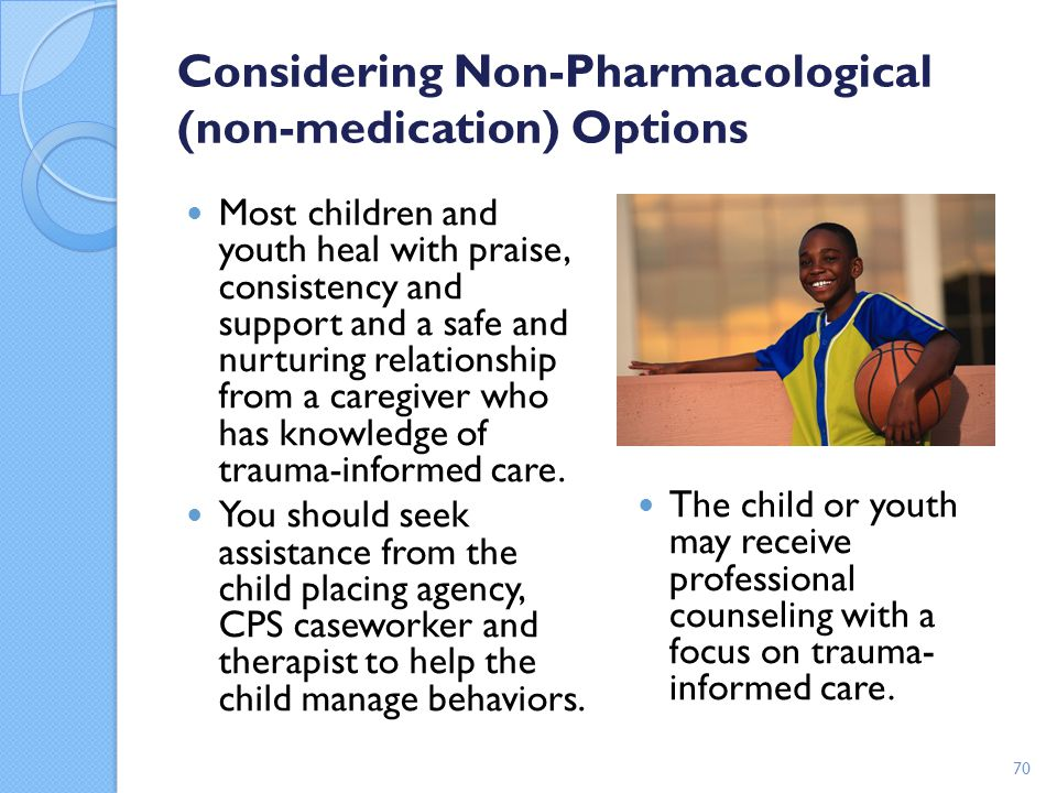 Considering Non-Pharmacological (non-medication) Options