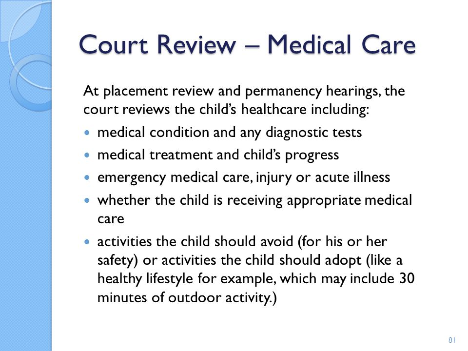 Court Review – Medical Care