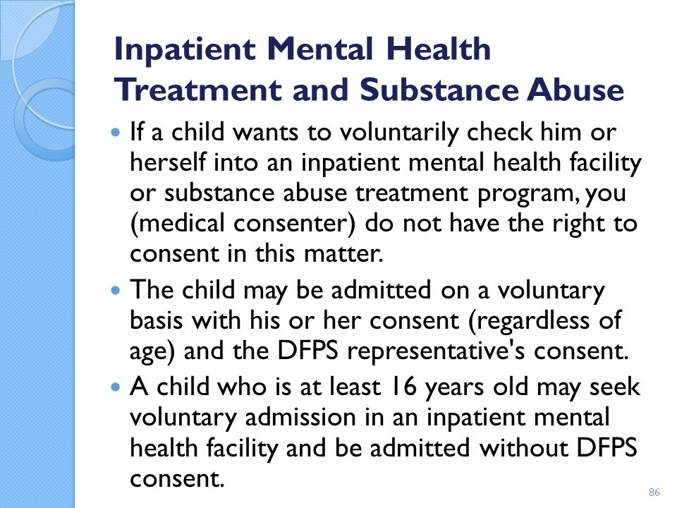 Inpatient Mental Health Treatment and Substance Abuse