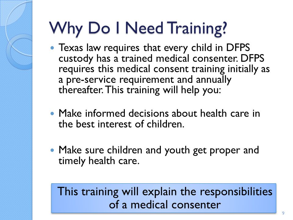 This training will explain the responsibilities of a medical consenter