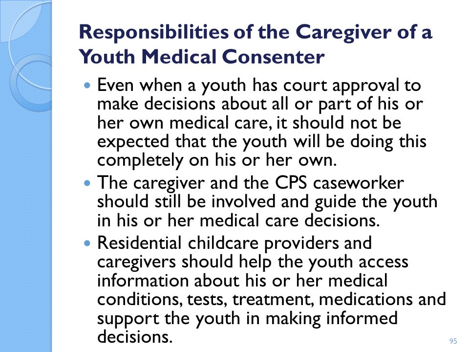 Responsibilities of the Caregiver of a Youth Medical Consenter