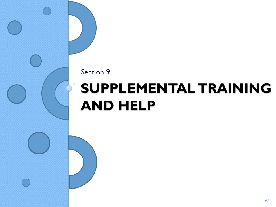 Supplemental Training and Help