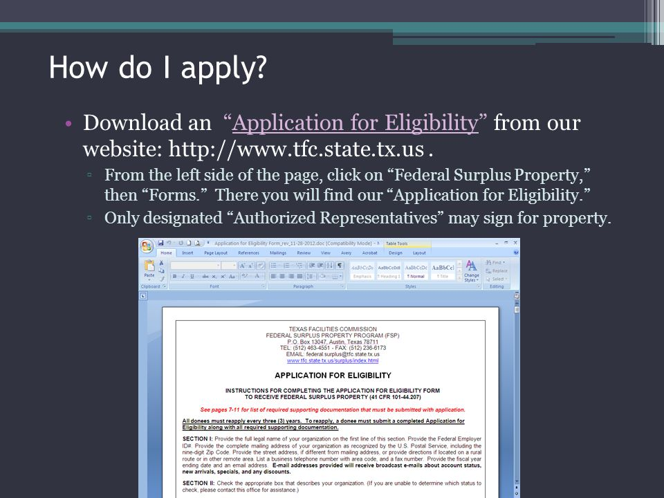 How do I apply Download an Application for Eligibility from our website: http://www.tfc.state.tx.us .
