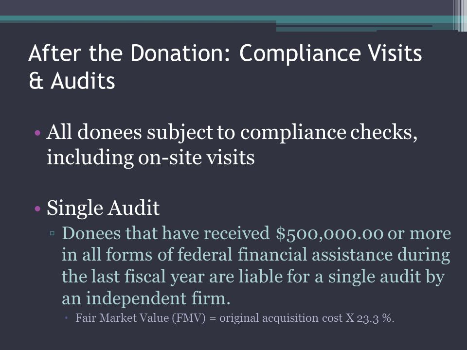 After the Donation: Compliance Visits & Audits