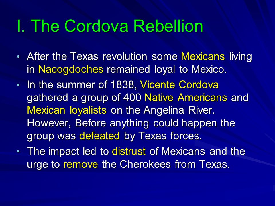 I. The Cordova Rebellion