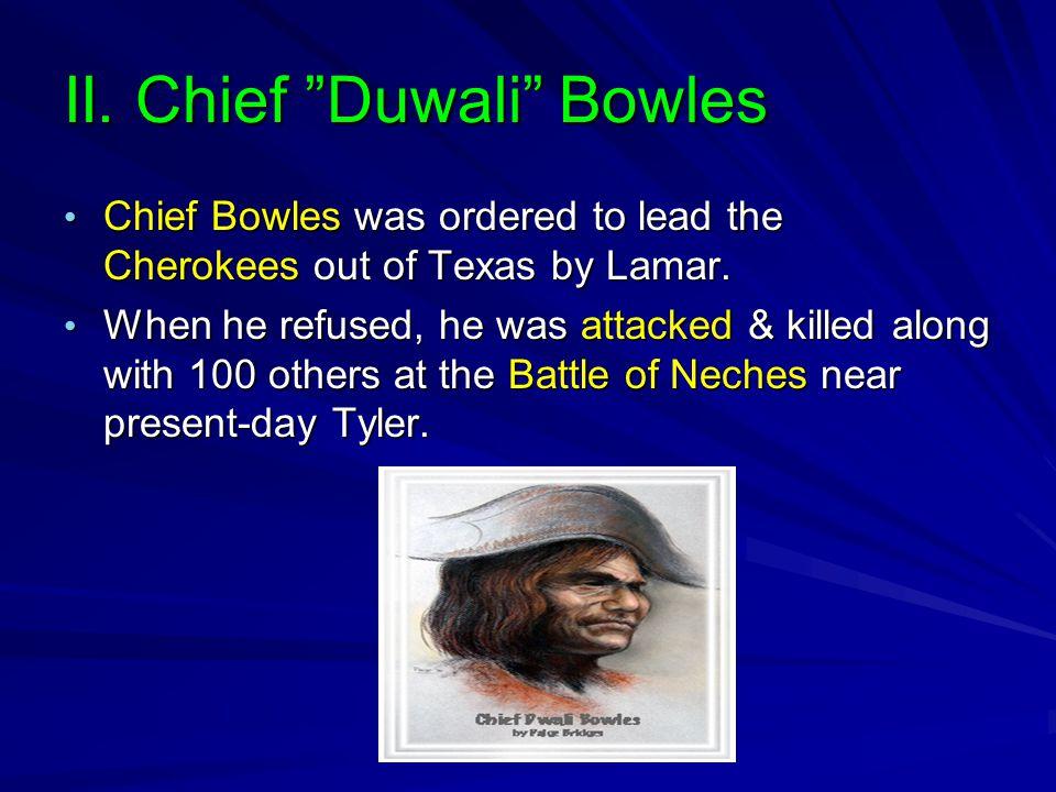 II. Chief Duwali Bowles