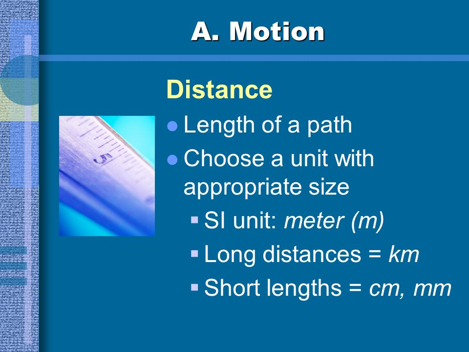 A. Motion Distance Length of a path