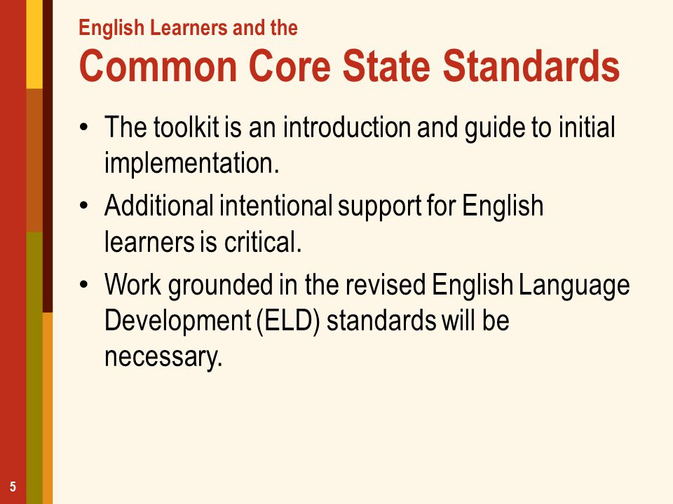 English Learners and the Common Core State Standards