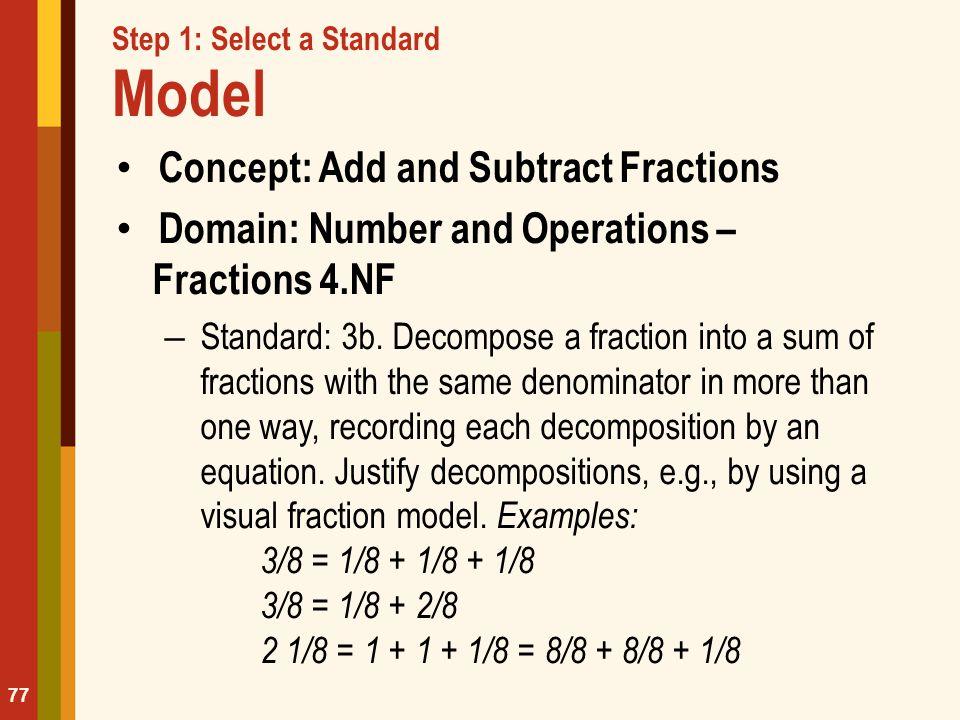 Step 1: Select a Standard Model