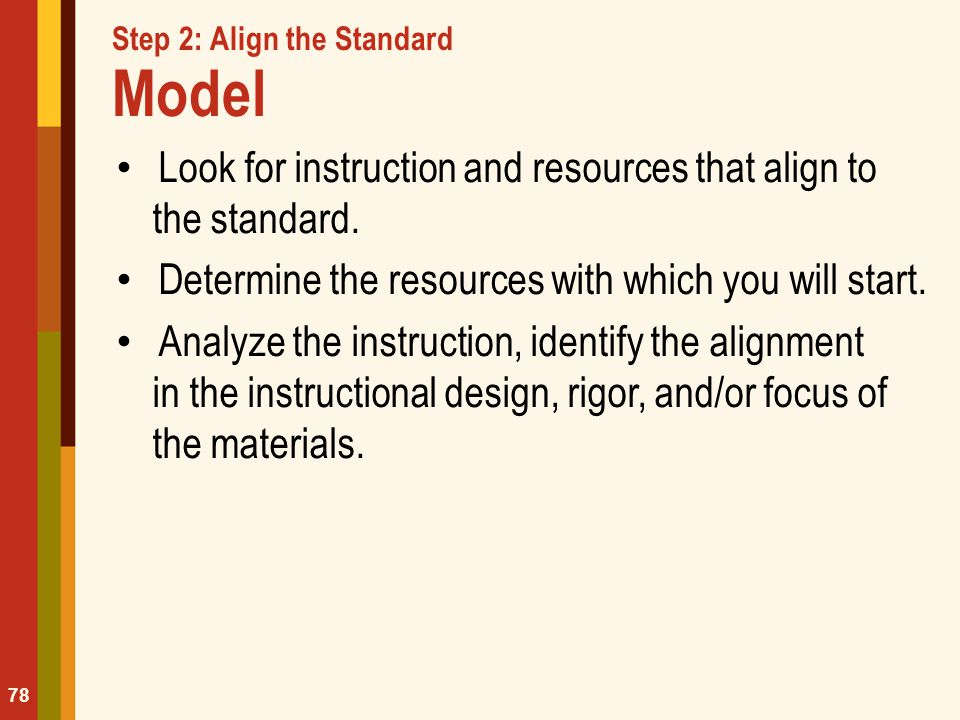 Step 2: Align the Standard Model