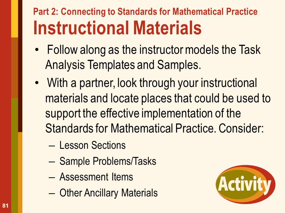 Part 2: Connecting to Standards for Mathematical Practice Instructional Materials