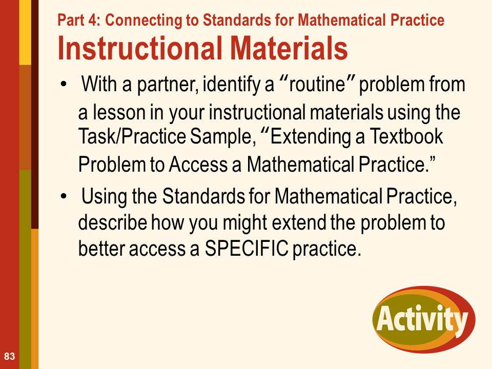 Part 4: Connecting to Standards for Mathematical Practice Instructional Materials