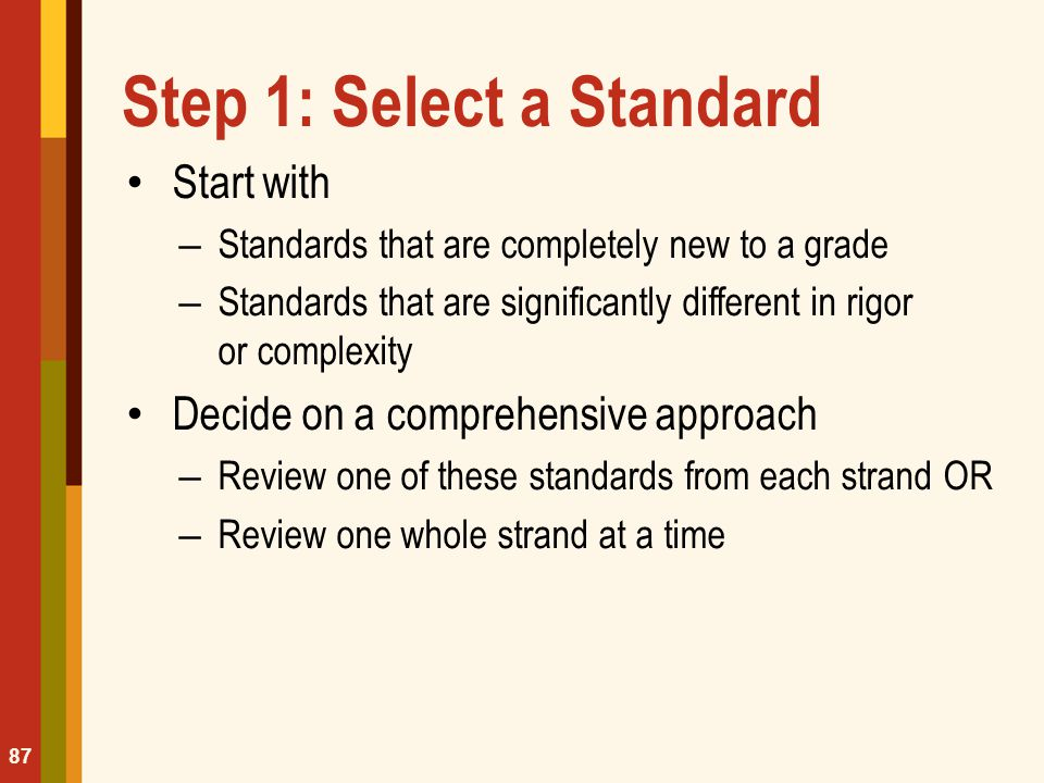 Step 1: Select a Standard