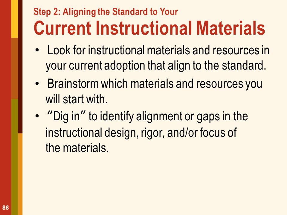 Step 2: Aligning the Standard to Your Current Instructional Materials