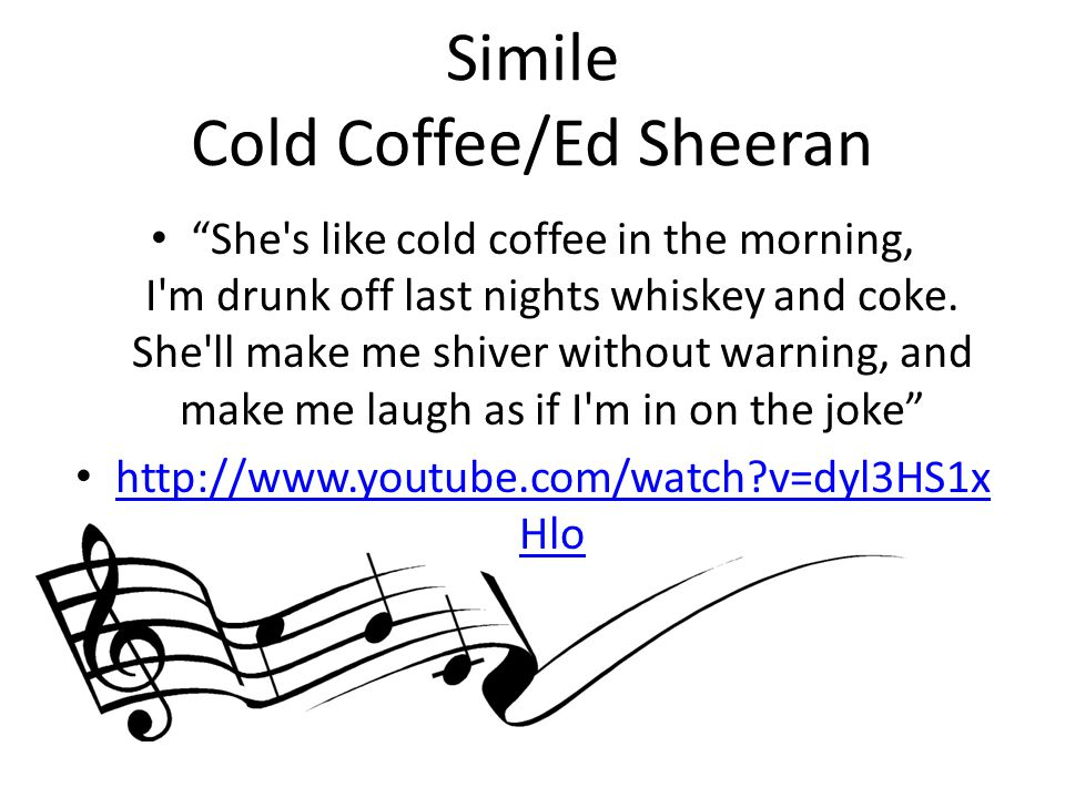 Simile Cold Coffee/Ed Sheeran