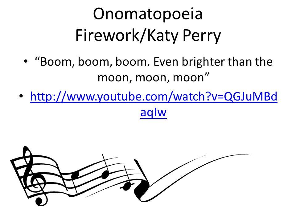 Onomatopoeia Firework/Katy Perry