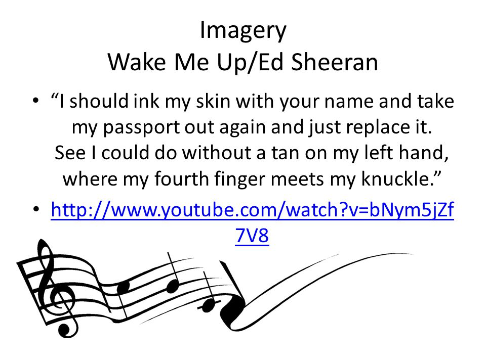 Imagery Wake Me Up/Ed Sheeran
