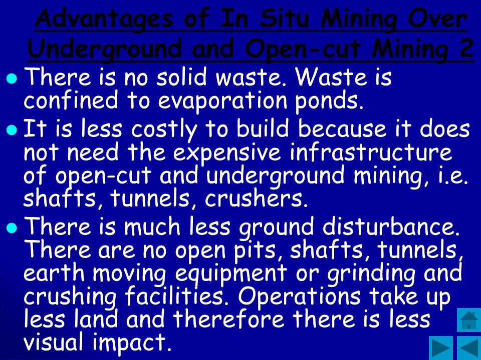 Advantages of In Situ Mining Over Underground and Open-cut Mining 2