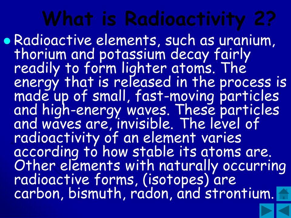 What is Radioactivity 2