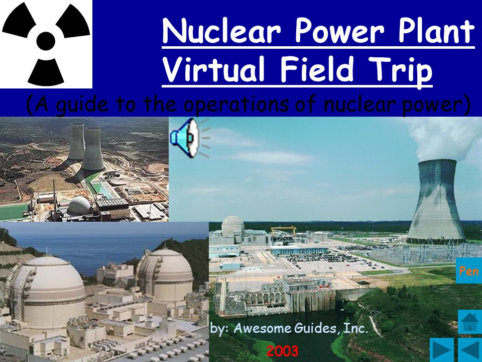 Nuclear Power Plant Virtual Field Trip