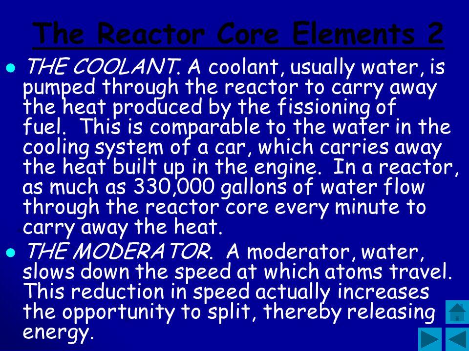 The Reactor Core Elements 2