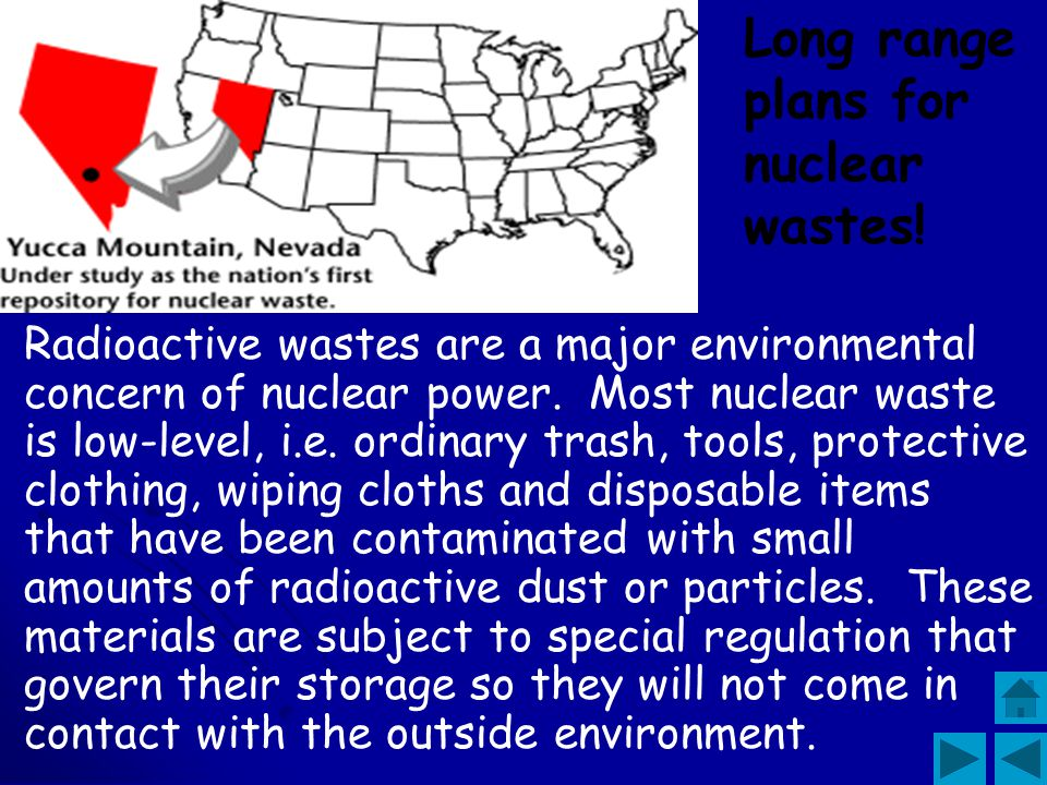 Long range plans for nuclear wastes!