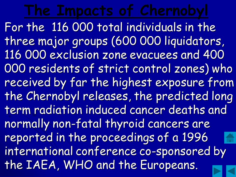 The Impacts of Chernobyl