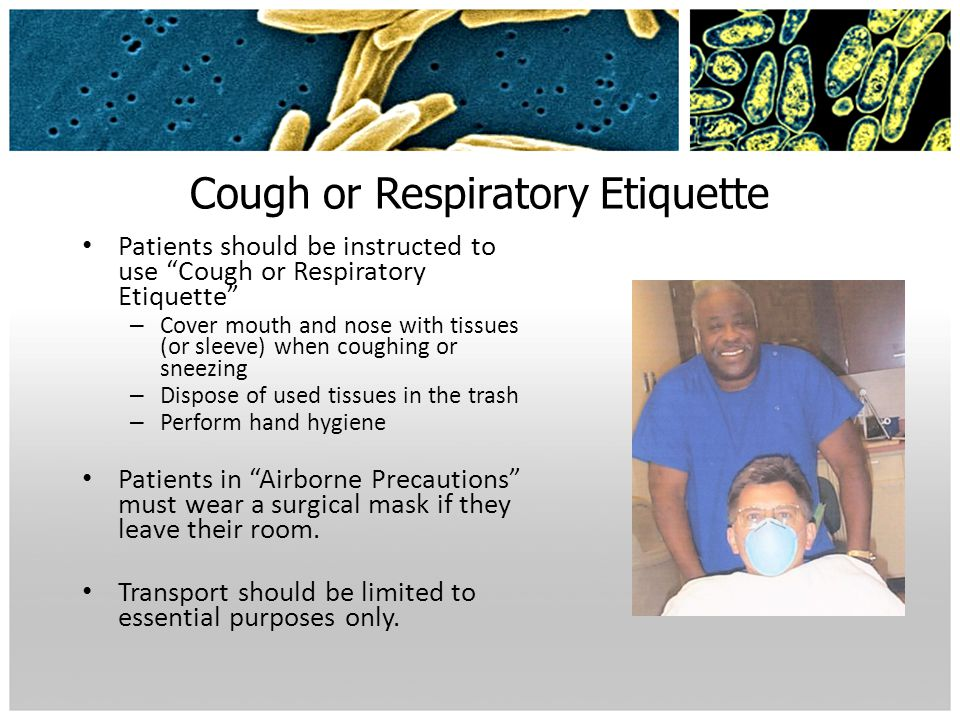 Cough or Respiratory Etiquette