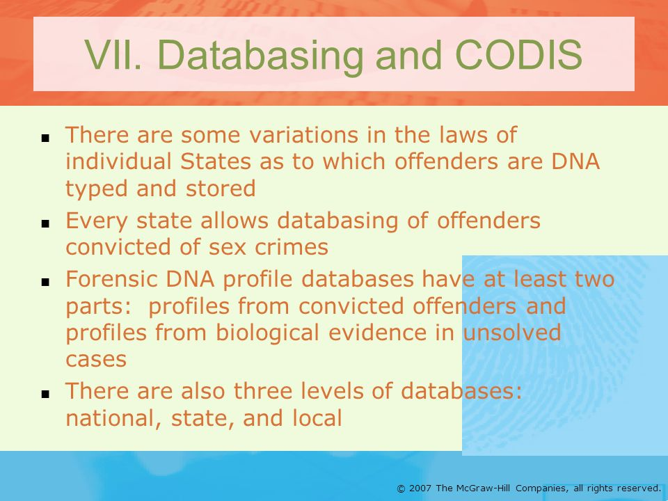 VII. Databasing and CODIS