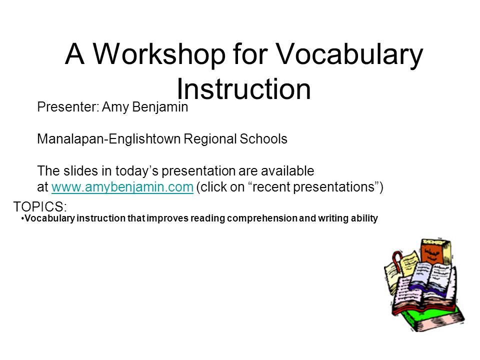 A Workshop for Vocabulary Instruction