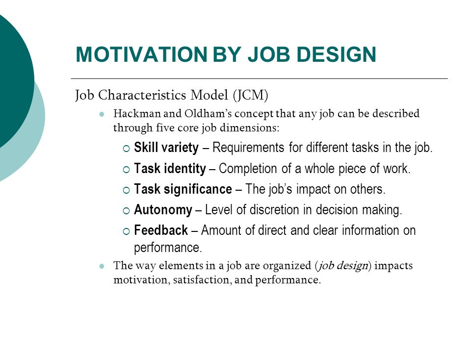 MOTIVATION BY JOB DESIGN