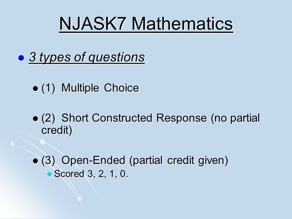 NJASK7 Mathematics 3 types of questions (1) Multiple Choice