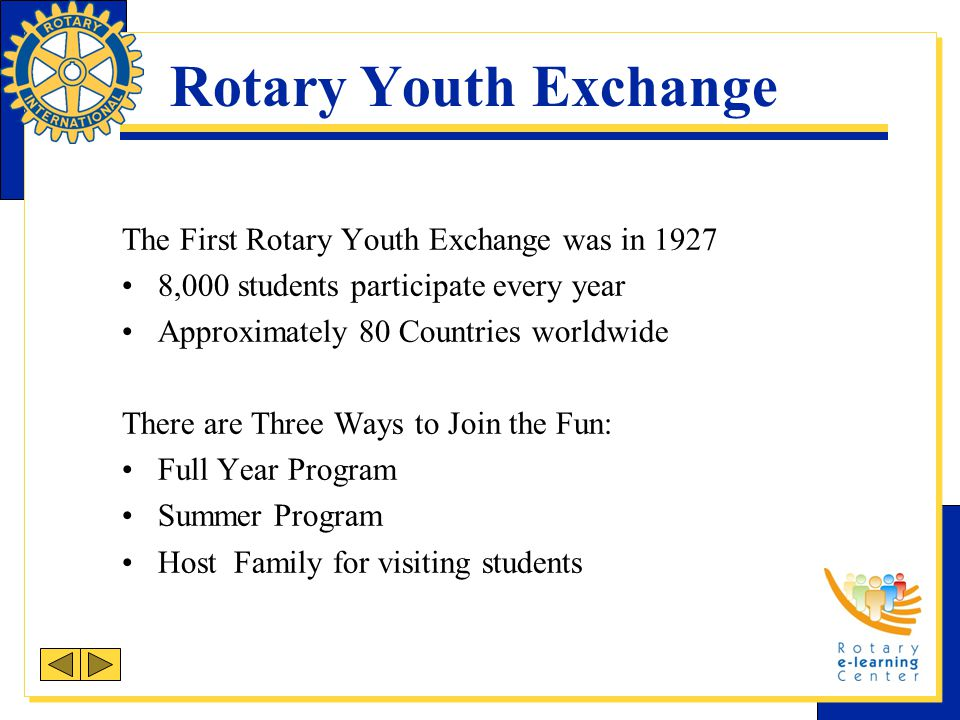 Rotary Youth Exchange The First Rotary Youth Exchange was in 1927