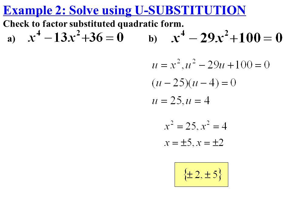 Example 2: Solve using U-SUBSTITUTION
