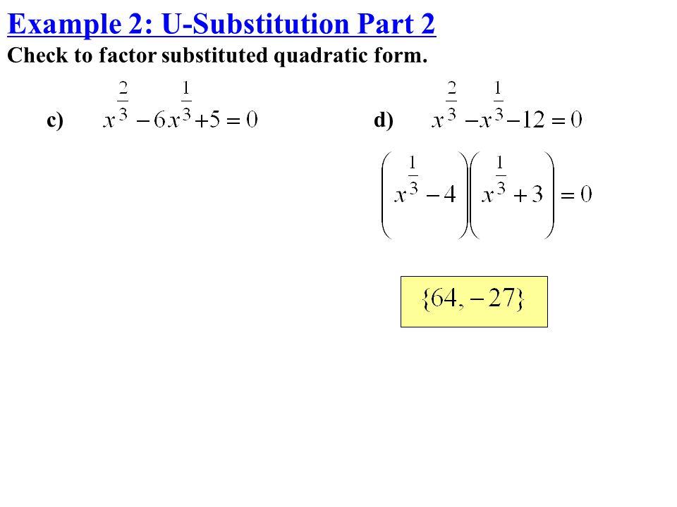 Example 2: U-Substitution Part 2