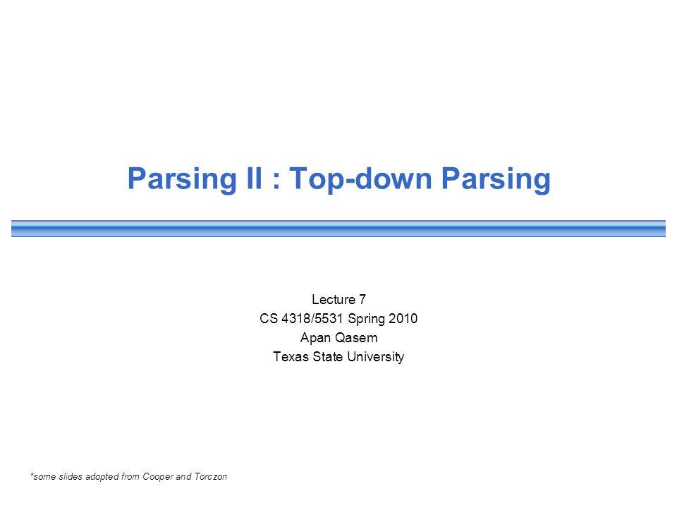 Parsing II : Top-down Parsing