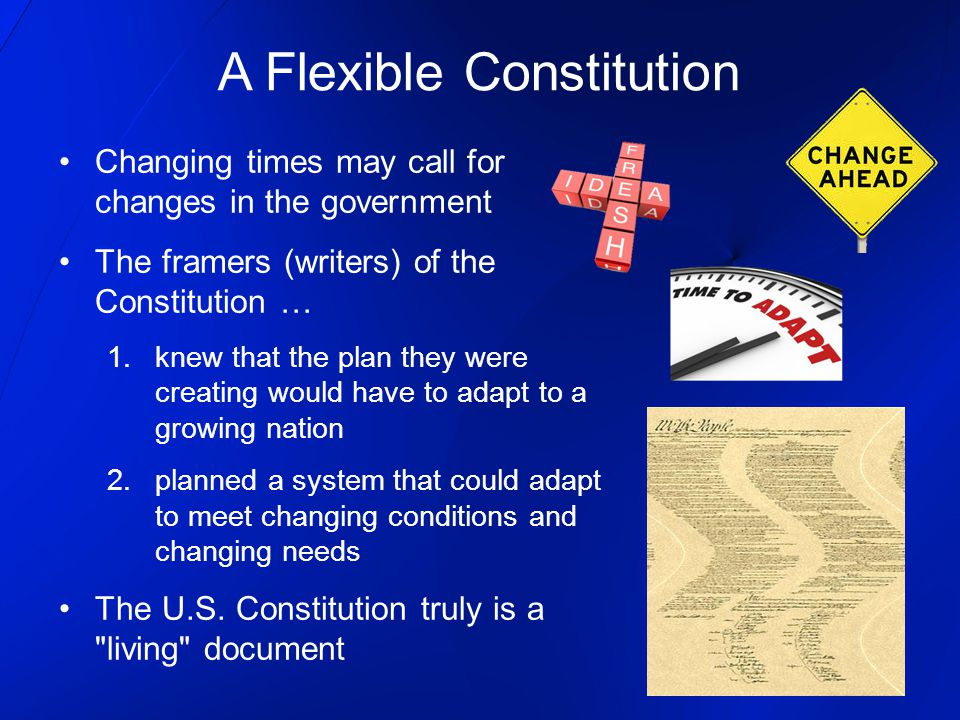 A Flexible Constitution