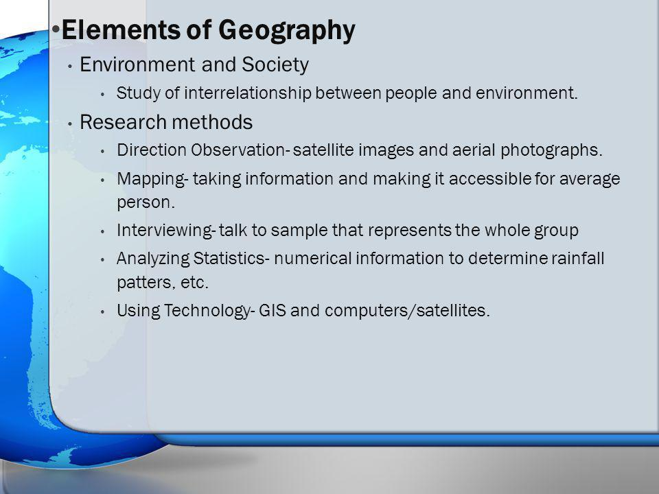 Elements of Geography Environment and Society Research methods