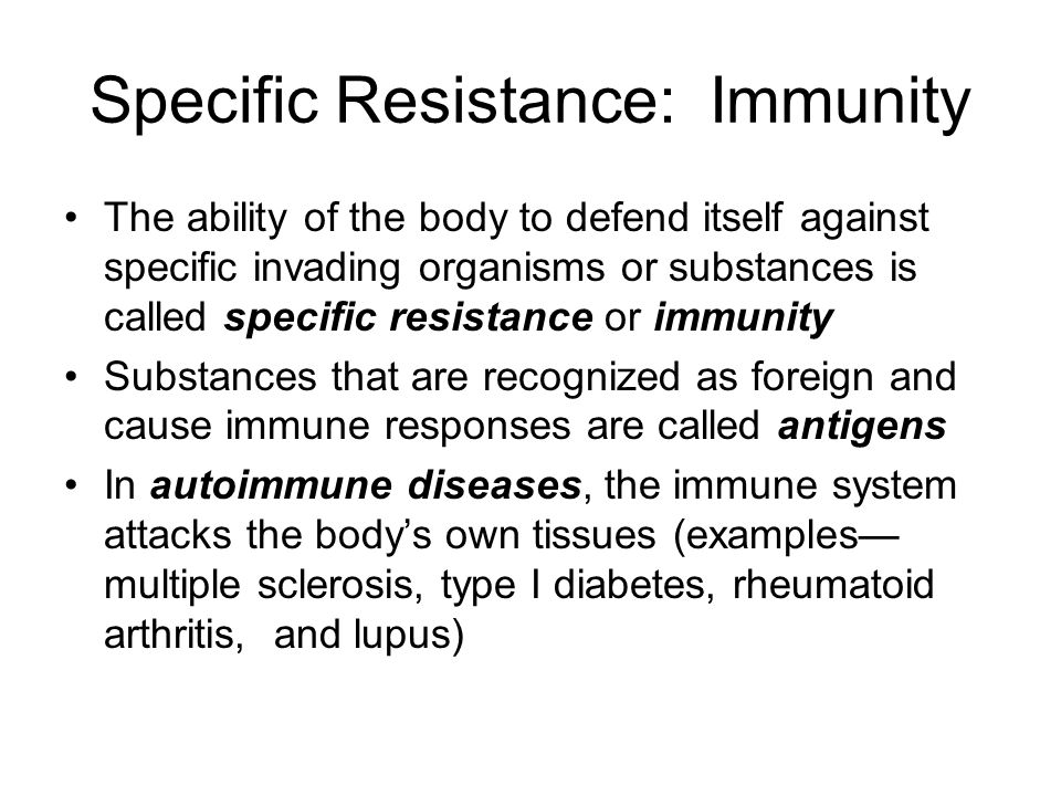 Specific Resistance: Immunity