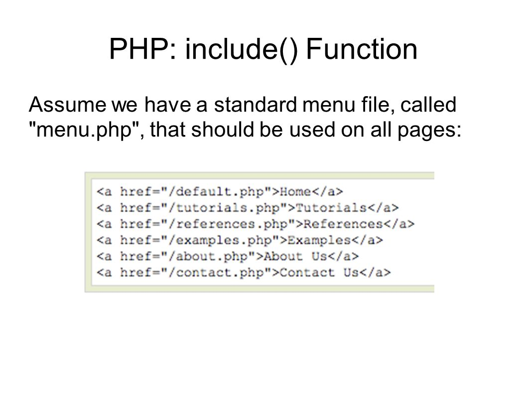 PHP: include() Function