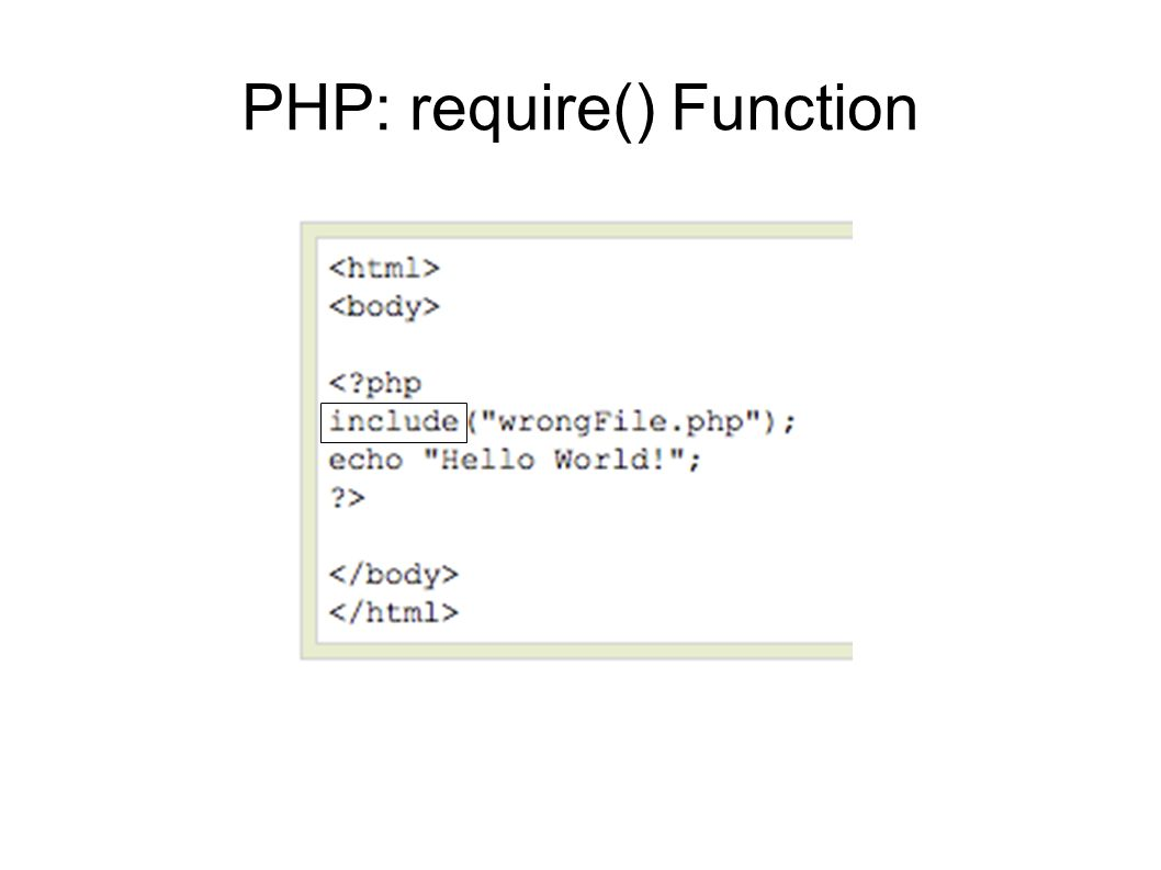 PHP: require() Function